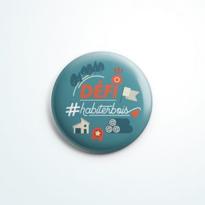 Goodies badge défi Habiter Bois